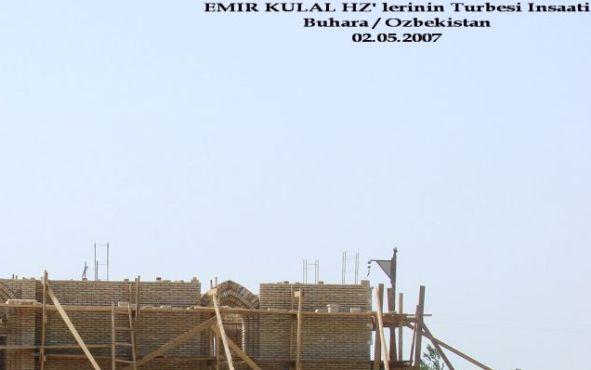 14- Seyyid Emir Külâl hazretleri (r.a.) nin  mübarek türbelerinin  inşaatı